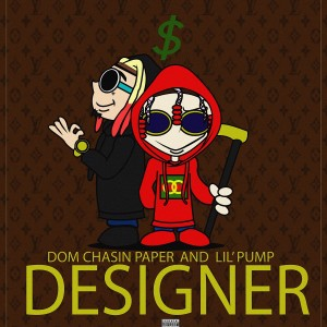 Listen to Designer (On My Drip) (Explicit) song with lyrics from Dom Chasin' Paper
