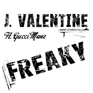 Listen to Freaky - Radio song with lyrics from J Valentine