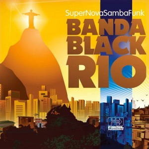 Banda Black Rio的專輯Super Nova Samba Funk