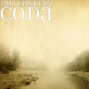 Album Coda (Explicit) from ButchSkeez