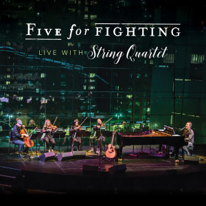 Album Live with String Quartet from Five for Fighting