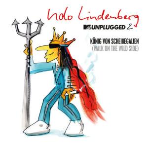 Album König von Scheißegalien 2018 (Walk on the Wild Side) [MTV Unplugged 2] [Single Version] from Udo Lindenberg