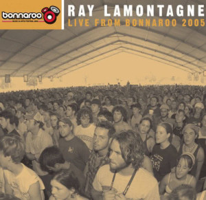 Album Live From Bonnaroo 2005 from Ray LaMontagne