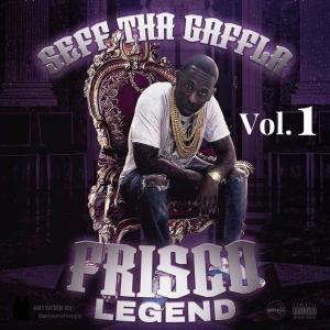 Seff Tha Gaffla的專輯Frisco Legend, Vol. 1 (Explicit)