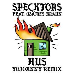 Nonsens的專輯HUS (feat. Djämes Braun) (Yo Johnny Remix) (Explicit)