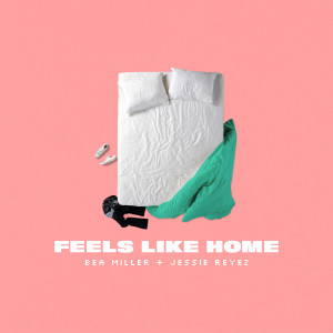 Listen to FEELS LIKE HOME song with lyrics from Bea Miller