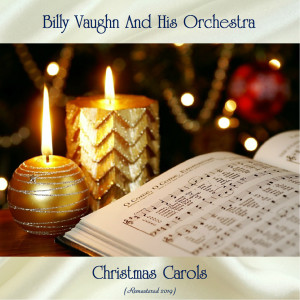 Album Christmas Carols (Remastered 2019) from Billy Vaughn And His Orchestra