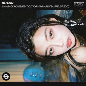 อัลบัม Way Back Home (feat. Conor Maynard) (Sam Feldt Edit) ศิลปิน SHAUN