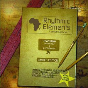 Lesson Number 1 2009 Rhythmic Elements
