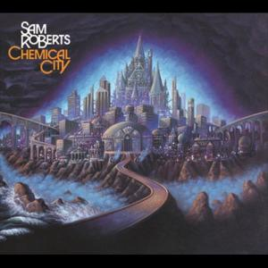 Chemical City 2005 Sam Roberts