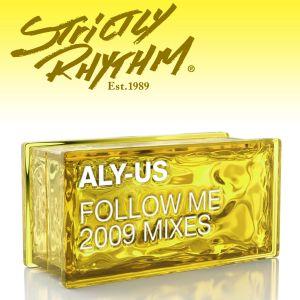 Aly-Us的專輯Follow Me (2009 Mixes)