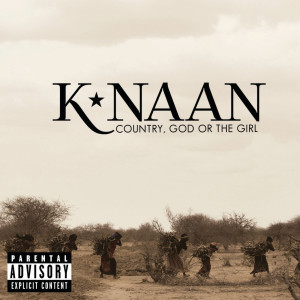 K'naan的專輯Country, God Or The Girl (Explicit)