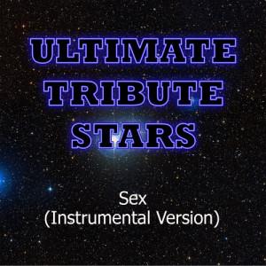 Ultimate Tribute Stars的專輯Colette Carr - Sex (Instrumental Version)