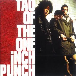 Album Tao Of The One Inch Punch from One Inch Punch