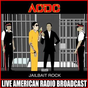 Jailbait Rock (Live)