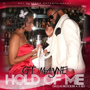 Album Hold Of Me from GT Mayne