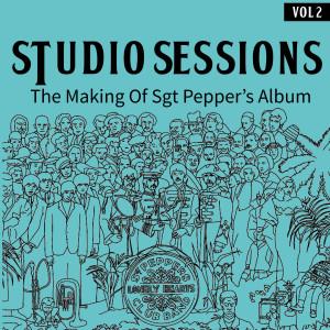 Studio Sessions (The Making Of Sgt Pepper's Album (Vol. 2)) dari The Beatles