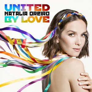 Album United By Love from Natalia Oreiro
