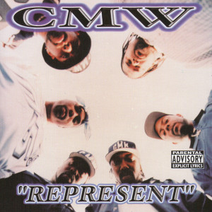 Album Represent from CMW - Compton's Most Wanted