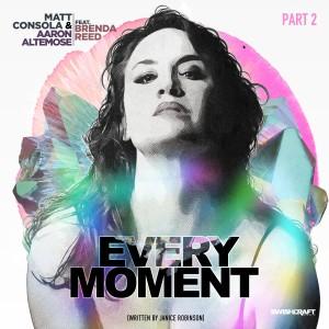 Album Every Moment (Remixes Part 2) from Matt Consola
