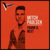 Mitch Paulsen - thank u, next