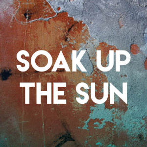 Listen to Soak Up the Sun song with lyrics from Homegrown Peaches