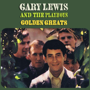 Gary Lewis & The Playboys的專輯Golden Greats