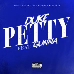 Lil Duke的專輯Petty (feat. Gunna)