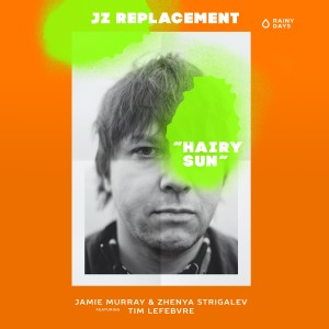Album Hairy Sun from JZ Replacement