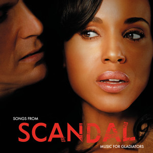 Album Songs From Scandal: Music For Gladiators from Various Artists