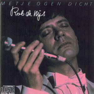 Met Je Ogen Dicht 1980 Rob de Nijs