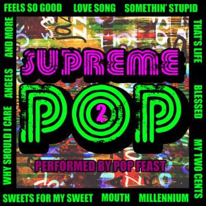 Album Supreme Pop, Vol. 2 (Explicit) from Pop Feast