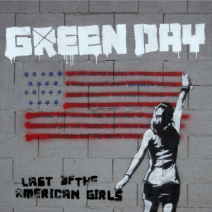 Green Day的專輯Last of the American Girls
