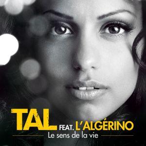 Album Le Sens De La Vie feat. L'Algerino (Urban Mix) from TAL