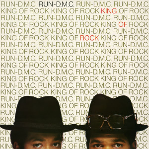 Run-DMC的專輯King Of Rock (Expanded Edition)