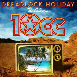 Album Dreadlock Holiday: The Collection from 10cc