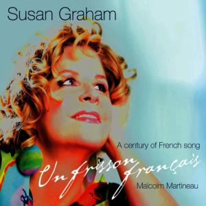 Album Un Frisson Français - A Century of French Song from Susan Graham
