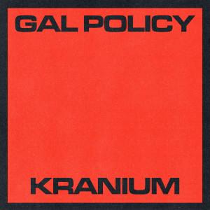 Album Gal Policy from Kranium