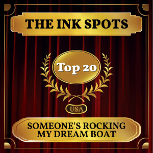 Album Someone's Rocking My Dream Boat from The Ink Spots