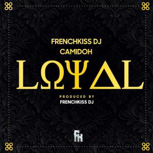 Album Loyal from FrenchKissDj