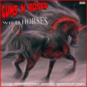 Album Wild Horses (Live) from Guns N' Roses