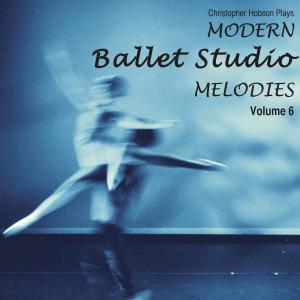 Album Modern Ballet Studio Melodies, Vol. 6 from Christopher N Hobson