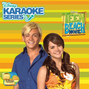 Teen Beach Movie Karaoke的專輯Disney Karaoke Series: Teen Beach Movie