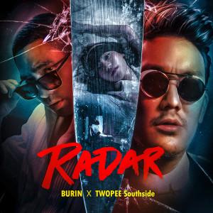 อัลบัม Radar feat. Twopee Southside - Single ศิลปิน บุรินทร์ บุญวิสุทธิ์