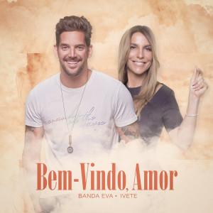 Album Bem-Vindo, Amor from Banda Eva