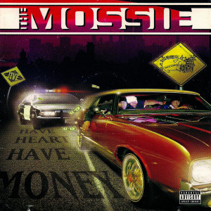 The Mossie的專輯Have Heart Have Money