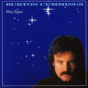 Album Plus Signs from Burton Cummings