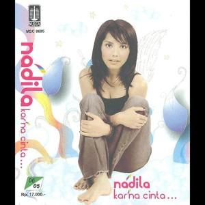 Karna Cinta dari Nadila