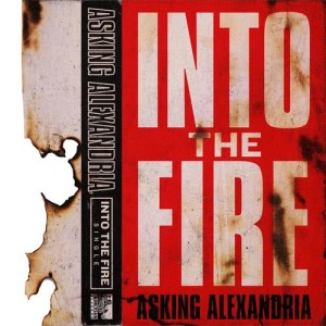Asking Alexandria的專輯Into The Fire (Acoustic Version)