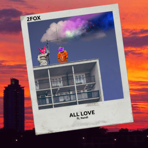 Album All Love from 2Fox